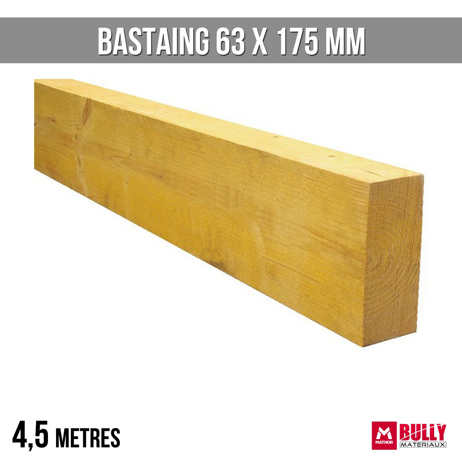 Bastaing 63 x 175 4 5m